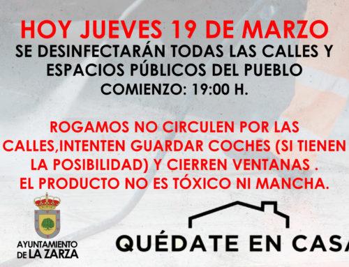 HOY JUEVES 19 MARZO , DESINFECCIÓN DE CALLES
